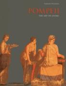Pompeii: The Art of Living