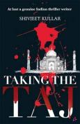 Taking the Taj