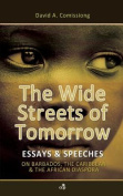 THE Wide Streets of Tomorrow