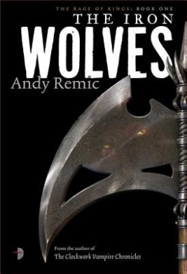 The Iron Wolves (Rage of Kings)