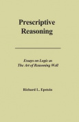 Prescriptive Reasoning