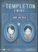 Templeton Twins Have an Idea