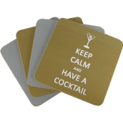 Keep Calm and Have a Cocktail Set of 4 Coasters
