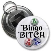BINGO B**CH 5.7cm Button Style Bottle Opener