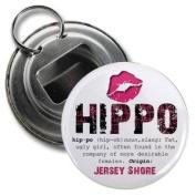 HIPPO Jersey Shore Slang Fan 5.7cm Button Style Bottle Opener with Key Ring