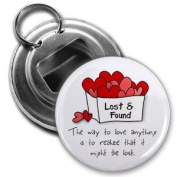 LOVE LOST AND FOUND Valentine's Day 5.7cm Button Style Bottle Opener