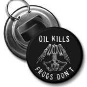 OIL KILLS FROGS DON'T Gulf bp Spill Relief 5.7cm Button Style Bottle Opener with Key Ring