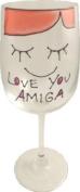 Love you Amiga Wine Glass