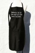 "Black Embroidered Deluxe Apron ""Beauty is in the eye of the beer holder"""