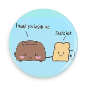 Funny Magnets; I Want You Inside Me... That's Hot 7.6cm Refrigerator Magnet Inch Magnet