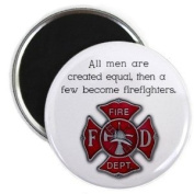 MEN ARE CREATED EQUAL then become FIREFIGHTERS Heroes 5.7cm Fridge Magnet