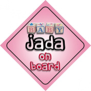 Baby Girl Jada on board novelty car sign gift / present for new child / newborn baby