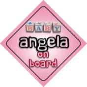 Baby Girl Angela on board novelty car sign gift / present for new child / newborn baby