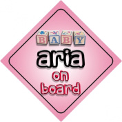 Baby Girl Aria on board novelty car sign gift / present for new child / newborn baby