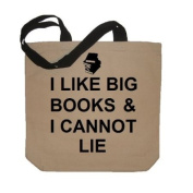 I Like Big Books And I Cannot Lie Funny Cotton Canvas Tote Bag - Eco Friendly and Reusable
