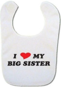 I love my Big Sister Baby bib