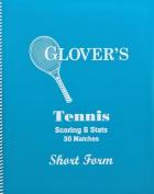 Glovers Scorebooks Tennis Short Form Scorebook