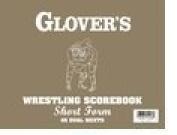 Glovers Scorebooks Wrestling Short form Scorebook
