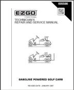 E-Z-GO 605586 2007 - Current Repair Manual For E-Z-GO TXT