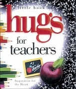 Hugs for Teachers ..... Minature Book