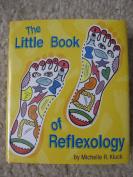 The Little Book of Reflexology ..... Miniature Book