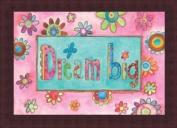 Barewalls Wall Decor by by Bernadette Deming, Dream Big
