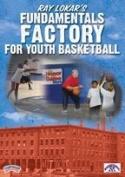 Ray Lokar's Fundamentals Factory for Youth Basketball