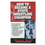 How To Become a State Wrestling Champion Book