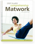 Stott Pilates Comprehensive Matwork Manual