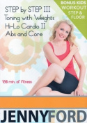 Jenny Ford Step by Step III, Toning with Weights, Hi Lo Cardio II, Abs & Core DVD