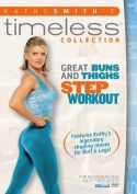 Bayview BAY206 Kathy Smith Timeless- Great Buns & Thighs Step Aerobics Workout