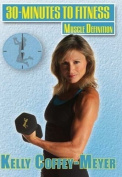 Bayview BAY949 30 Minutes To Fitness- Muscle Definition With Kelly Coffey