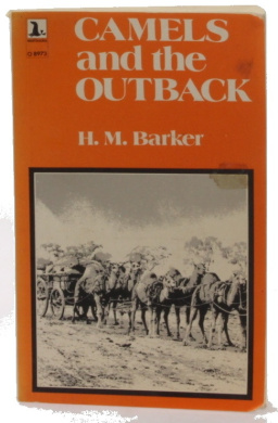 Camels And The Outback [Paperback]