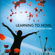 Andrew Ford: Learning to Howl