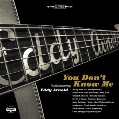 You Don't Know Me: Rediscovering Eddy Arnold [Digipak]
