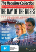 The Day of the Roses [Region 4]