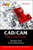 CAD/CAM : Theory & Practice