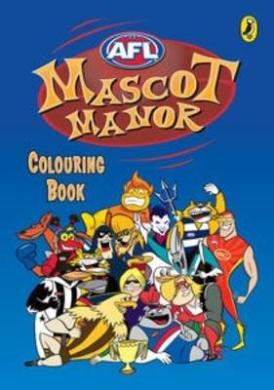 AFL: Mascot Manor Colouring Book