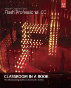 Adobe Flash Professional CC Classroom in a Book with Access Code