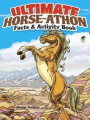 Ultimate Horse-Athon Facts and Activity Book