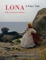 Lona: A Fairy Tale