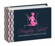 Naughty Knots
