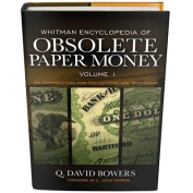 Encyclopedia of Obsolete Paper Currency