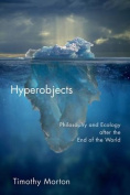 Hyperobjects