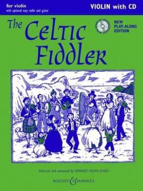 The Celtic Fiddler: (Violin) (Fiddler Collection)