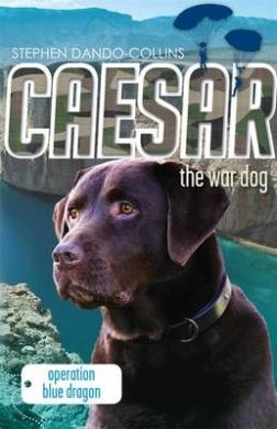 Caesar the War Dog 2: Operation Blue Dragon: 2