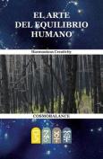 El Arte Del Equilibrio Humano [Spanish]