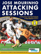 Attacking & Finishing Training Sessions - 114 Practices from Goal Analysis of Real Madrid's 4-2-3-1