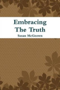 Embracing The Truth