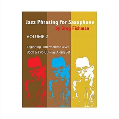Jazz Phrasing for Saxophone, Vol. 2